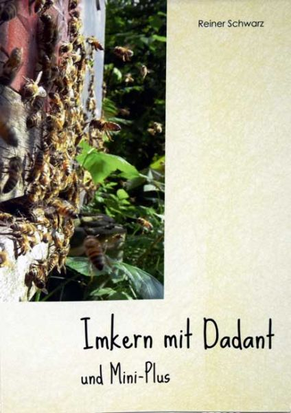 Imkern mit Dadant + Mini Plus