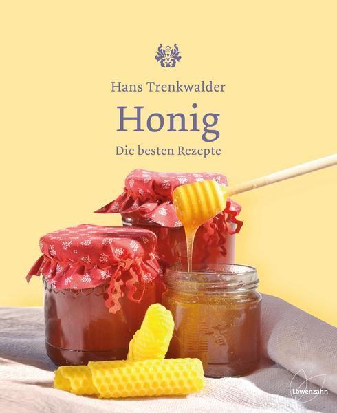 Honig Die besten Rezepte