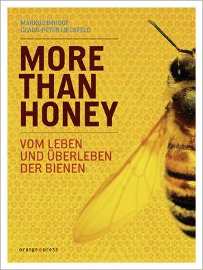 MORE THAN HONEY - Vom Leben und Überleben der Bienen