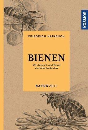Bienen - Was Mensch und Biene einander bedeuten