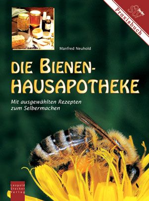 Die Bienen Hausapotheke