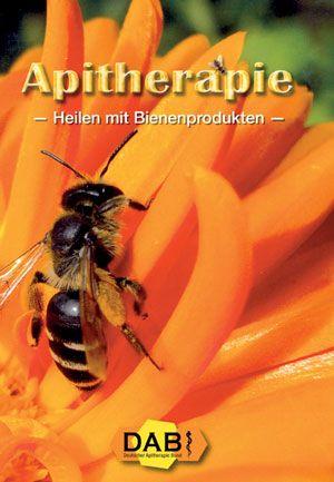 Apitherapie -Heilen mit Bienenprodukten-