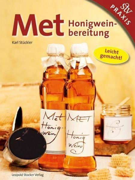 MET - Honigweinbereitung