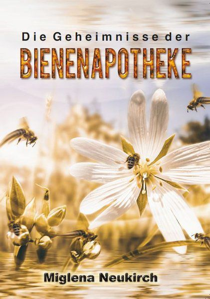 Bienen - Apotheke