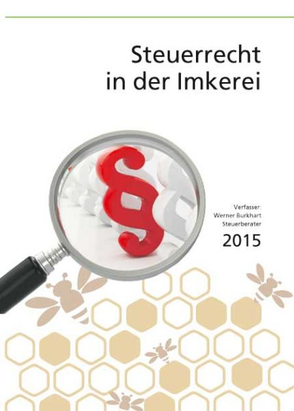 Steuerrecht in der Imkerei 2016