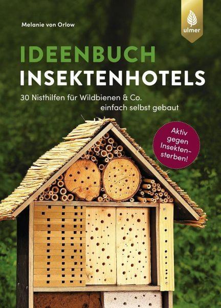 Ideenbuch Insektenhotels