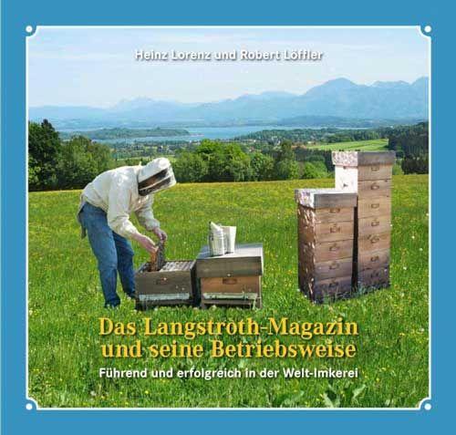 Das Langstroth Magazin und seine Betriebsweise