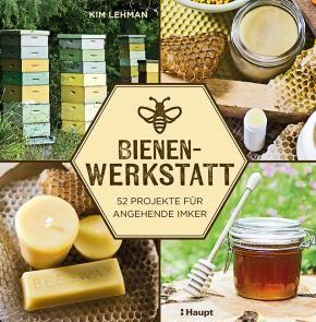 Bienen Werkstatt