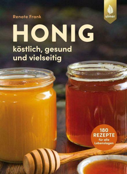 Honig köstlich und gesund